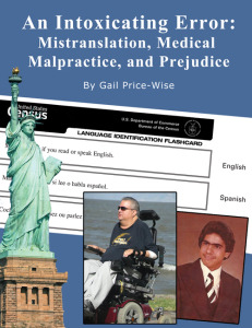 An Intoxicating Error: Mistranslation, Medical Malpractice, and Prejudice